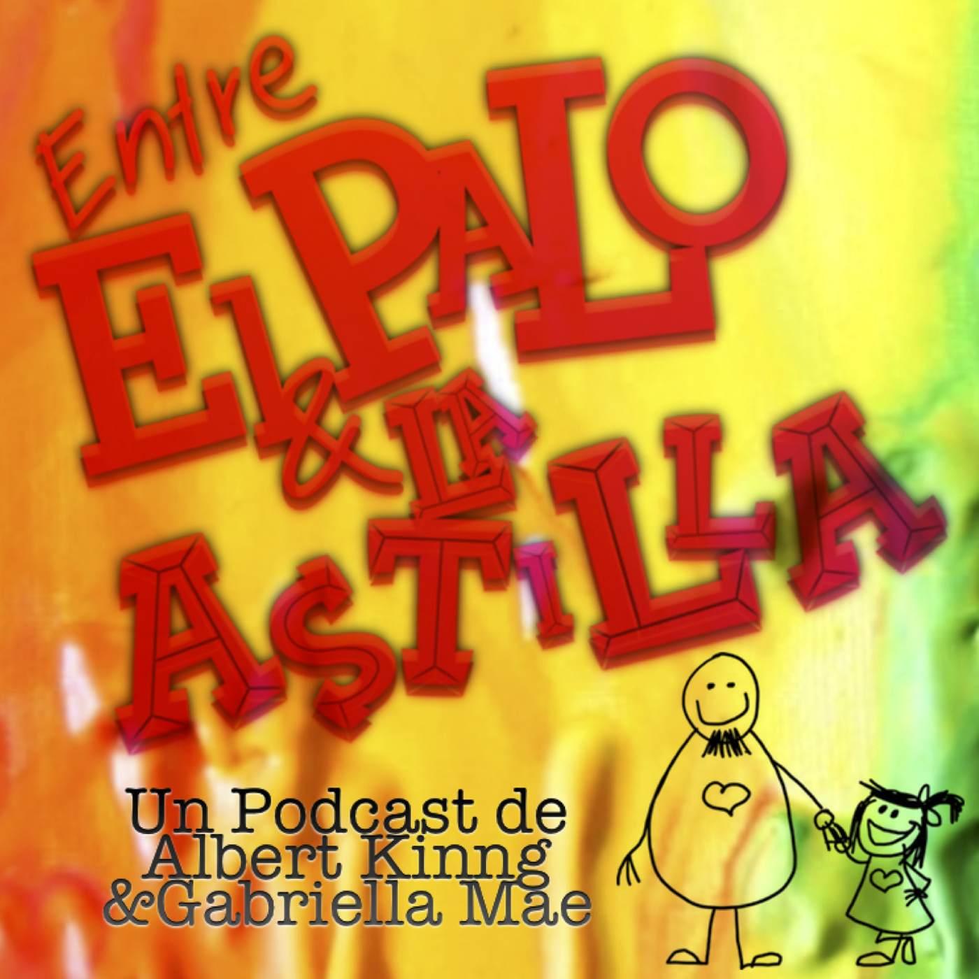 Entre El Palo y La Astilla